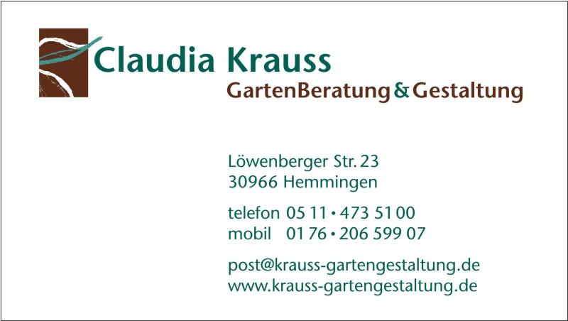 Claudia Krauss - GartenBeratung & Gestaltung - 30966 Hemmingen - Tel: 0511-4735100 - eMail: post@krauss-gartengestaltung.de